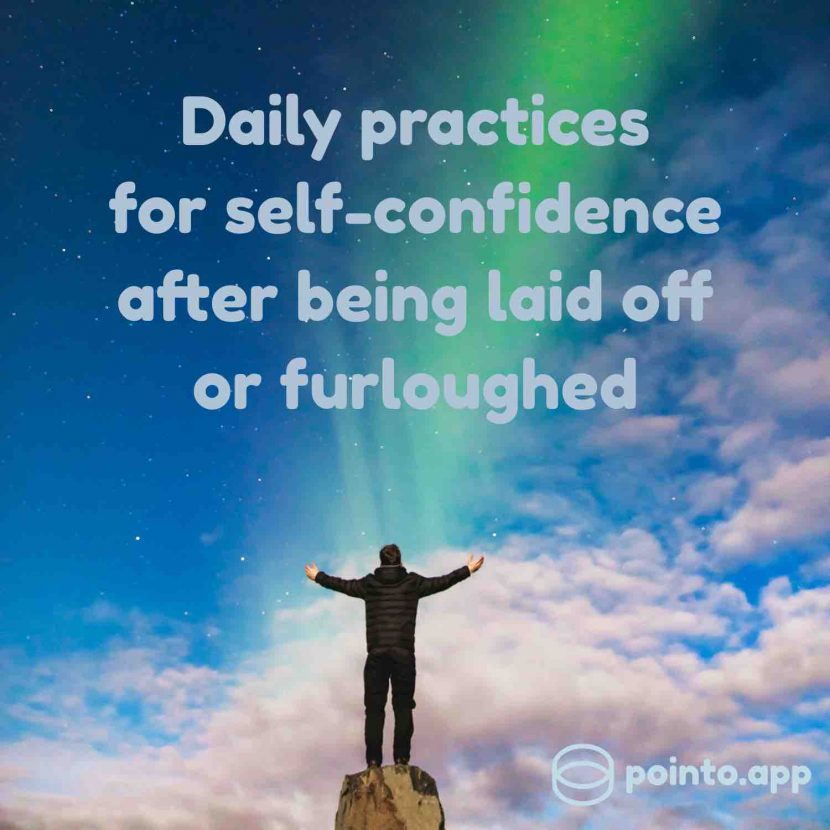 How to stay self-confident after being laid off or furloughed